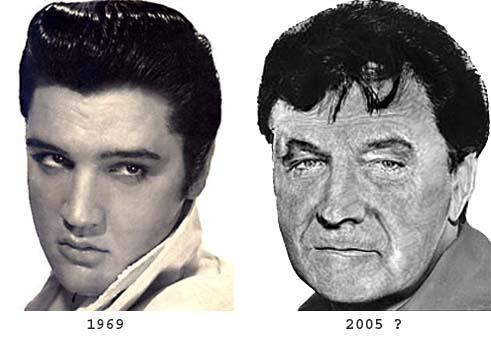 Elvis in 2005?
