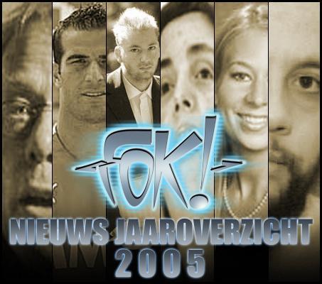 FOK! Nieuws Jaaroverzicht 2005