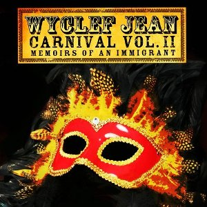 Wyclef Jean – Carnival Vol. II