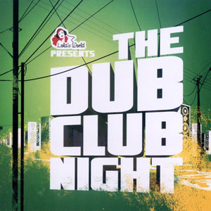 VA – The Dub Club Night